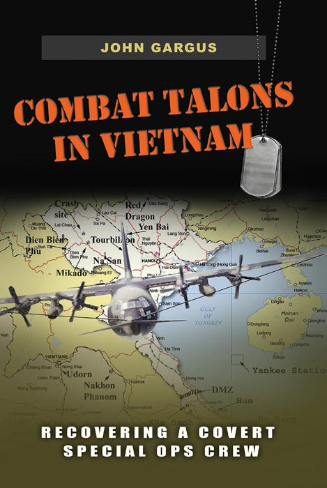Combat Talons in Vietnam,  from Texas A&M University Press