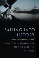 Sailing into History,  from Michigan State University Press
