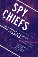 Spy Chiefs, Volume 1,  from Georgetown University Press