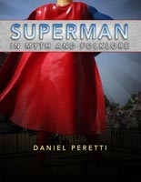 Superman in Myth and Folklore,  from University Press of Mississippi