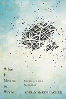 What It Means to Write,  from McGill-Queen's University Press