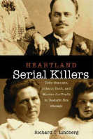 Heartland Serial Killers,  from Northern Illinois University Press
