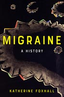Migraine,  from Johns Hopkins University Press