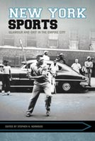 New York Sports,  from The University of Arkansas Press