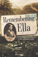 Remembering Ella,  from The University of Arkansas Press