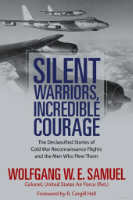 Silent Warriors, Incredible Courage,  from University Press of Mississippi