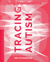 Tracing Autism,  from University of Washington Press