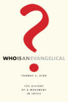 Who Is an Evangelical?,  from Yale University Press