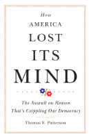 How America Lost Its Mind