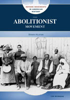 zThe Abolitionist Movement