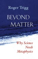 Beyond Matter,  from Templeton Press