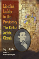 Lincoln's Ladder to the Presidency