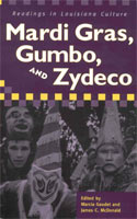Mardi Gras, Gumbo, and Zydeco,  from University Press of Mississippi