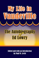 My Life in Vaudeville,  from Southern Illinois University Press