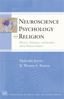 Neuroscience, Psychology, and Religion