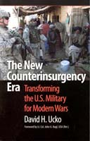 The New Counterinsurgency Era