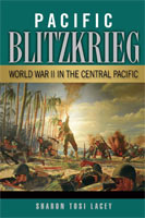 Pacific Blitzkrieg,  from University of North Texas Press