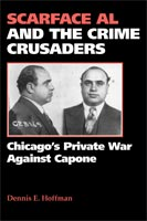 Scarface Al and the Crime Crusaders,  from Southern Illinois University Press