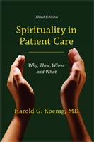 Spirituality in Patient Care,  from Templeton Press