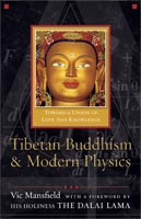 Tibetan Buddhism and Modern Physics,  from Templeton Press