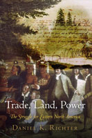 Trade, Land, Power,  from University of Pennsylvania Press
