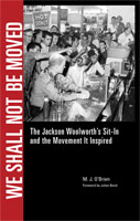 We Shall Not Be Moved,  from University Press of Mississippi