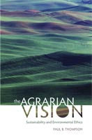 The Agrarian Vision,  from University Press of Kentucky