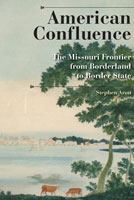 American Confluence,  from Indiana University Press
