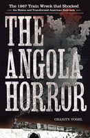 The Angola Horror,  from Cornell University Press