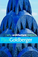 Why Architecture Matters,  from Yale University Press