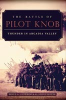 The Battle of Pilot Knob