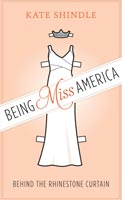 Being Miss America,  from University of Texas Press