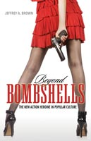 Beyond Bombshells,  from University Press of Mississippi
