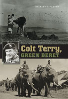 Colt Terry, Green Beret,  from Texas A&M University Press