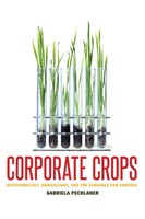 Corporate Crops,  from University of Texas Press
