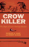 Crow Killer,  from Indiana University Press