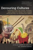 Devouring Cultures,  from The University of Arkansas Press