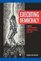 Executing Democracy ,  from Michigan State University Press
