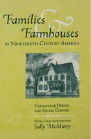Families and Farmhouses in Nineteenth-Century Amerca