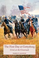 First Day at Gettysburg