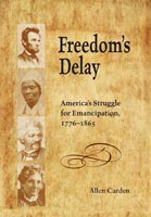 Freedom's Delay,  from University of Tennessee Press