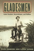 Gladesmen ,  from University Press of Florida