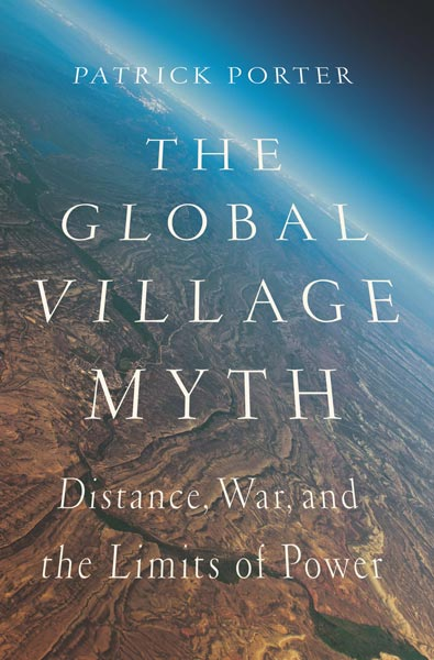 The Global Village Myth,  from Georgetown University Press