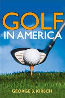 Golf in America,  from University of Illinois Press