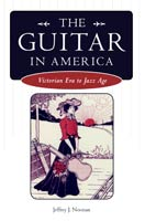 The Guitar in America,  from University Press of Mississippi