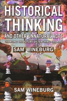 Historical Thinking and Other Unnatural Acts,  from Temple University Press