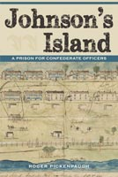 Johnson's Island,  from The Kent State University Press