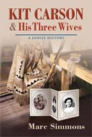 Kit Carson and His Three Wives