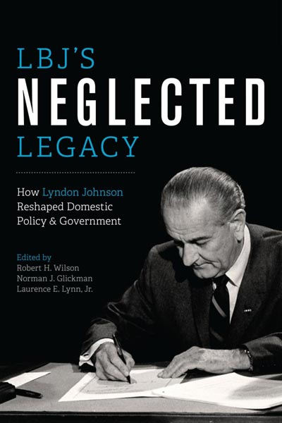 LBJ's Neglected Legacy