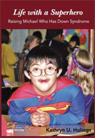 Life with a Superhero,  from University of North Texas Press